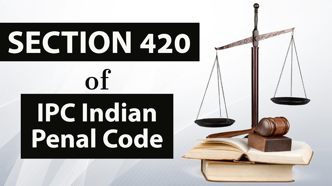 420 IPC in Hindi | IPC Section 420 in Hindi | Dhara 420 IPC | What is IPC Section 420
