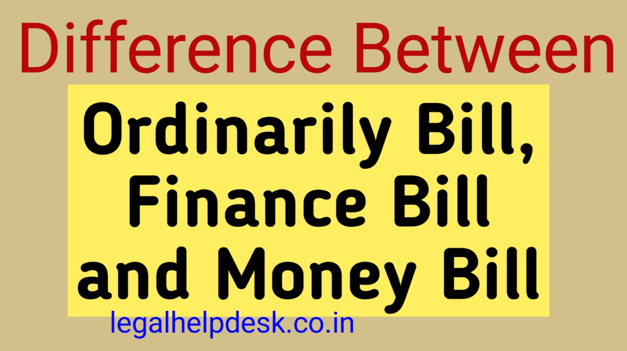 What is the Difference Between Ordinary Bill, Finance Bill and Money Bill in Hindi