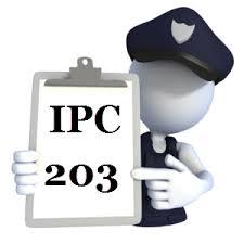 Indian Penal Code (IPC) Section 203 in Hindi || आई.पी.सी.की धारा 203 में क्या अपराध होता है
